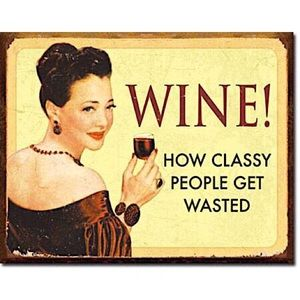 Classy Wine Quote - Tin Sign Decoration